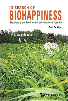 S, S:  In Search Of Biohappiness: Biodiversity And Food, Hea