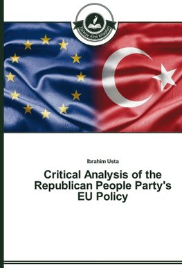 Critical Analysis of the Republican People Party's EU Policy¿