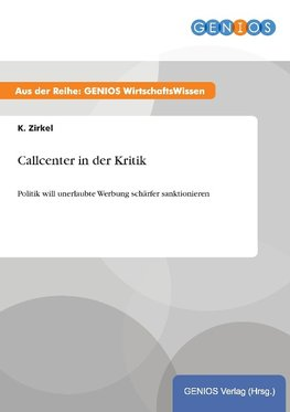 Callcenter in der Kritik