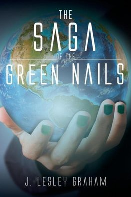 The Saga of the Green Nails