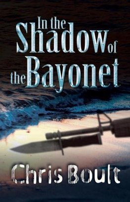 In the Shadow of the Bayonet