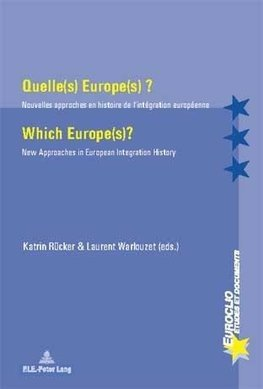 Quelle(s) Europe(s) ?. Which Europe(s)?