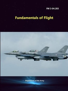 Fundamentals of Flight (FM 3-04.203)