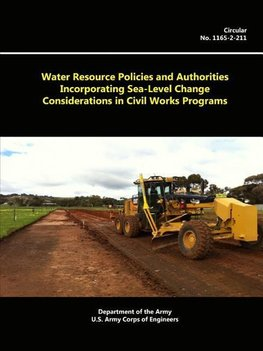 Water Resource Policies And Authorities Incorporating Sea-level Change Considerations In Civil Works Programs