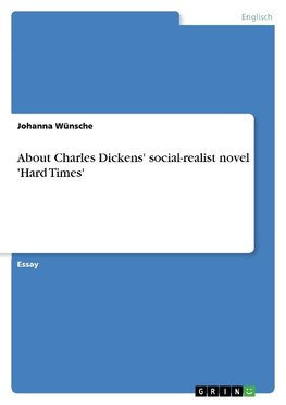About Charles Dickens' social-realist novel 'Hard Times'