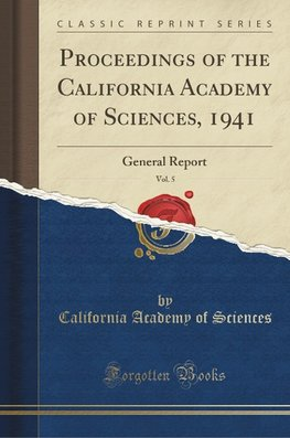 Sciences, C: Proceedings of the California Academy of Scienc