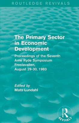 Lundahl, M: Primary Sector in Economic Development (Routledg