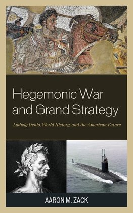 Hegemonic War and Grand Strategy
