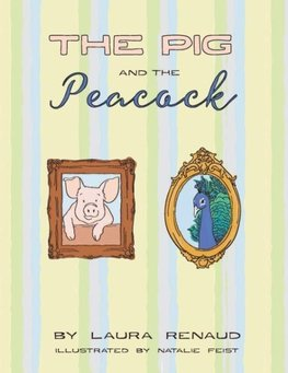 The Pig and The Peacock