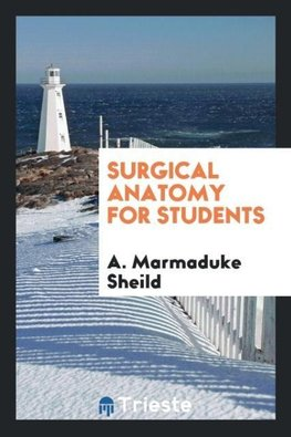 Surgical Anatomy for Students