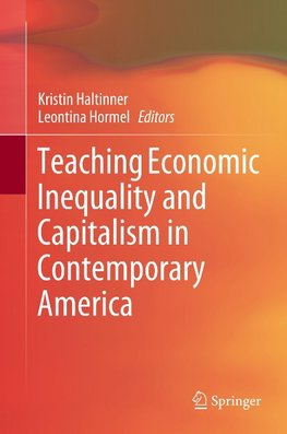 Teaching Economic Inequality and Capitalism in Contemporary America