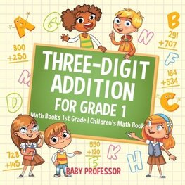 Three-Digit Addition for Grade 1