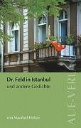 Doktor Feld in Istanbul und andere Gedichte
