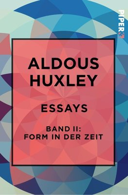 Essays - Band II: Form in der Zeit: