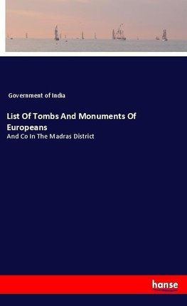 List Of Tombs And Monuments Of Europeans
