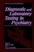 Diagnostic and Laboratory Testing in Psychiatry