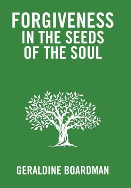 Forgiveness in the Seeds of the Soul