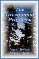 The Greenwood Prophecy