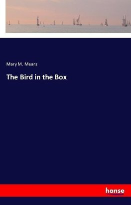 The Bird in the Box