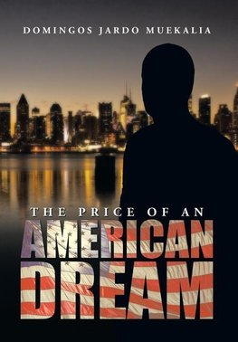 The Price of an American Dream