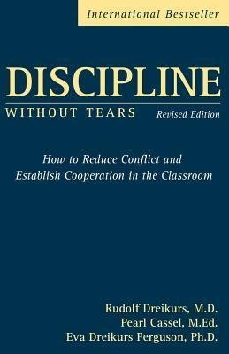 Dreikurs, R: Discipline Without Tears