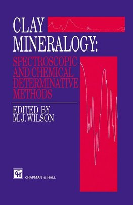 Clay Mineralogy: Spectroscopic and Chemical Determinative Methods