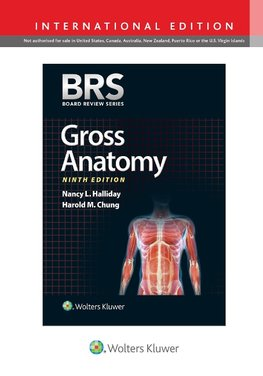 BRS Gross Anatomy, International Edition (Board Review Series)