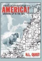 Rediscover America! Growing up in the 40's
