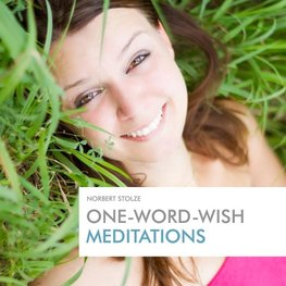 One-Word-Wish Meditations