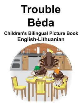 English-Lithuanian Trouble/Beda Children's Bilingual Picture Book