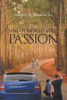 One Hundred Miles of Passion