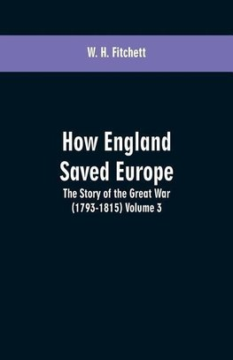 How England Saved Europe