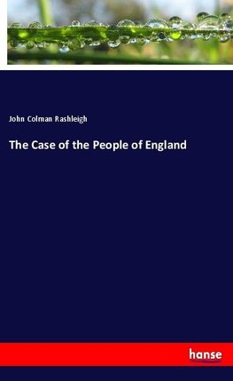 The Case of the People of England