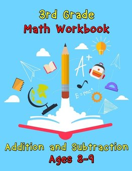 3rd Grade Math Workbook - Addition and Subtraction - Ages 8-9