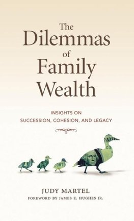 The Dilemmas of Family Wealth