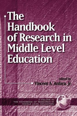 The Handbook of Research in Middle Level Education (PB)