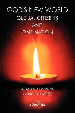 God's New World Global Citizens and One Nation