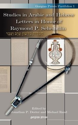 Studies in Arabic and Hebrew Letters in Honor of Raymond P. Scheindlin