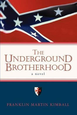The Underground Brotherhood