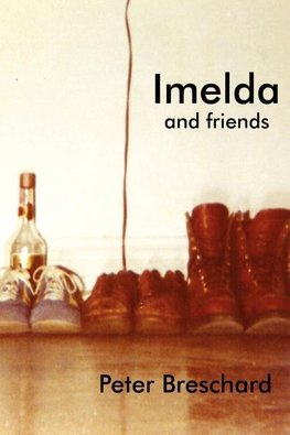 IMELDA AND FRIENDS