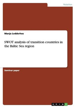 SWOT analysis of transition countries in the Baltic Sea region