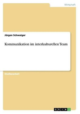 Kommunikation im interkulturellen Team