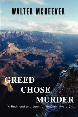 Greed Chose Murder