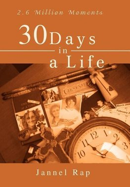 30 Days in a Life