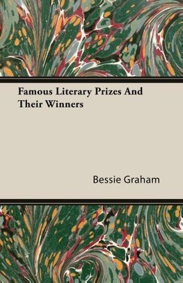 Famous Literary Prizes And Their Winners