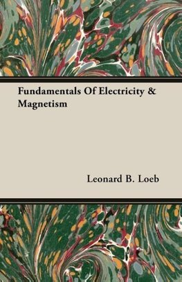 Fundamentals Of Electricity & Magnetism