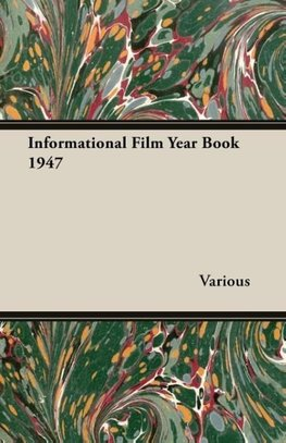 Informational Film Year Book 1947
