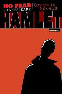 No Fear: Hamlet. Graphic Novel