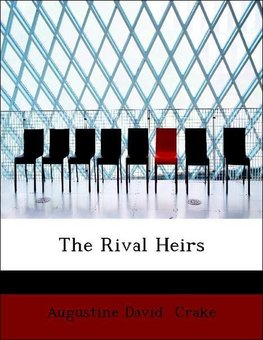 The Rival Heirs