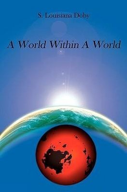 A World Within A World